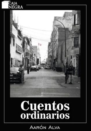 Cuentos Ordinarios by Aarón Alva